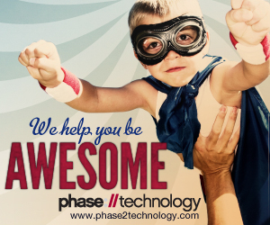 """We help you be awesome!"" - Phase2 Technology"
